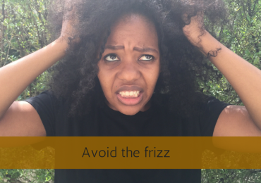 Avoid the frizz